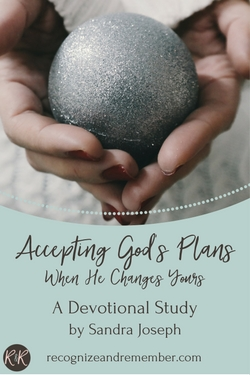 Accepting God's Plans When He Changes Yours - A Devotional Study - Info Image